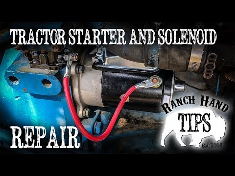 Tractor Starter and Starter Solenoid Replacement - Ranch Hand Tips