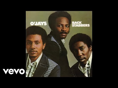 The O'Jays - Back Stabbers (Official Audio)