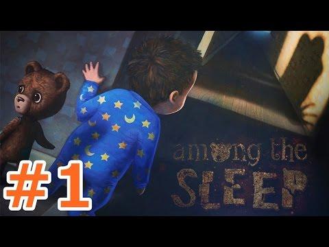 これは現実...?夢...?赤ちゃんのホラーゲーム - Among the Sleep 実況プレイ - Part1