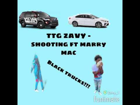 TtgZavy-shooting ft marry Mac
