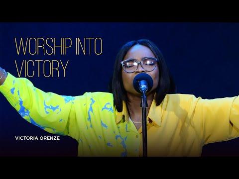 VICTORIA ORENZE - WORSHIP INTO VICTORY