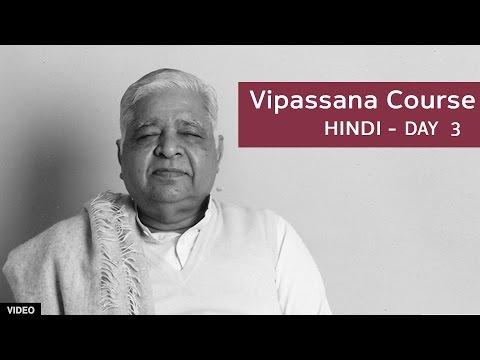 10 Day Vipassana Course - Day 3 (Hindi)