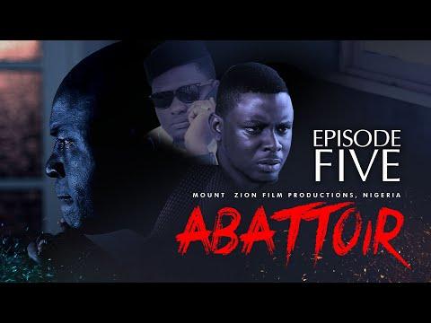 ABATTOIR || EPISODE 5 || LATEST MOUNT ZION MOVIE