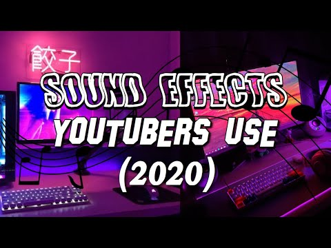 POPULAR Sound Effects YOUTUBERS Use 2020!