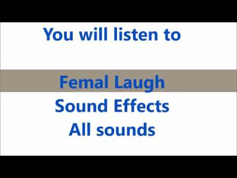 Femal Laugh Sound Effects All Sounds