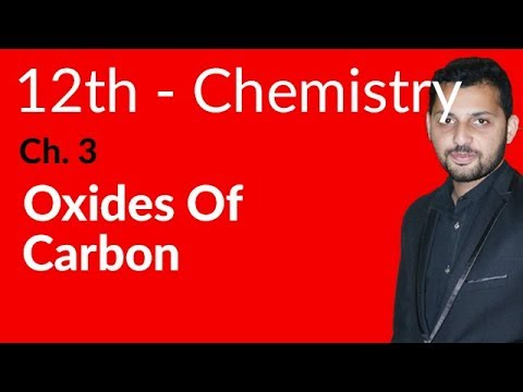 Fsc Chemistry book 2, Ch 3 - Oxides of Carbon - 12th Class Chemistry